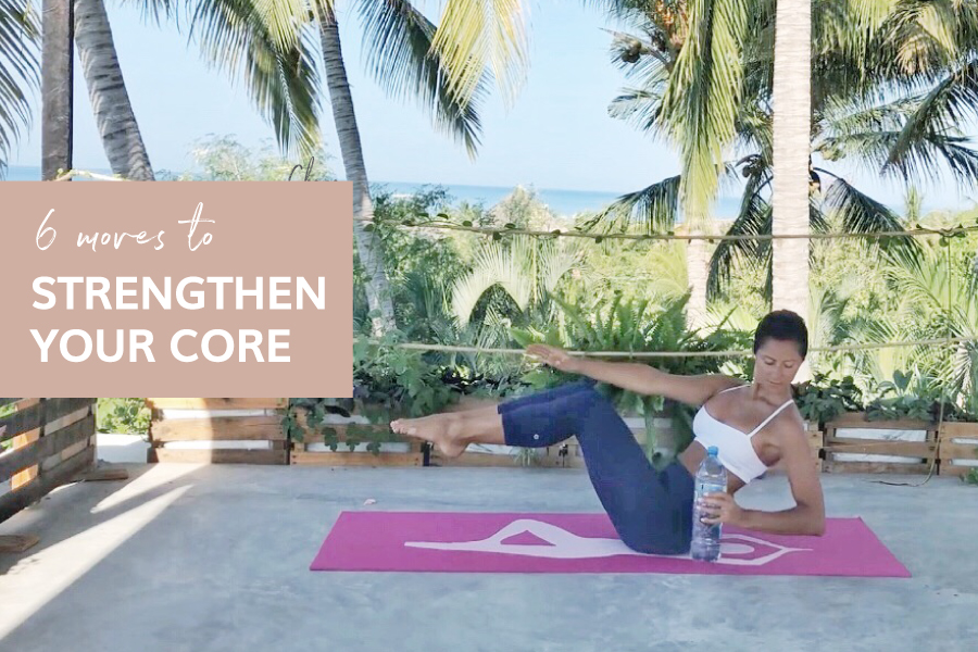 6 moves to strengthen your core